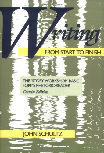 Writing from Start to Finish: The 'Story Workshop' Basic Forms Rhetoric-Reader
