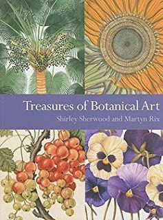 Shirley Sherwood: Treasures of Botanical Art : Icons from the Shirley Sherwood and Kew Collections (Paperback); 2008 Edition