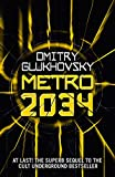METRO 2034. The sequel to Metro 2033.: American edition (METRO by Dmitry Glukhovsky) (Volume 2)