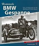 Historische BMW-Gespanne: Serien- und Spezialmodelle 1924-1976 - Horst Ihling