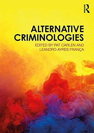 Alternative Criminologies (English Edition)