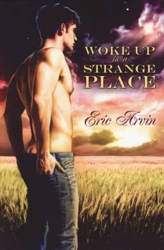 Woke Up in a Strange Place (English Edition)