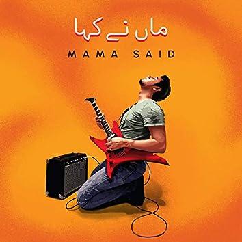 Mama said (feat. Mimi & Karam)