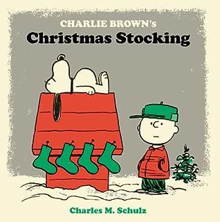 Charlie Brown's Christmas Stocking (Peanuts Seasonal Collection)