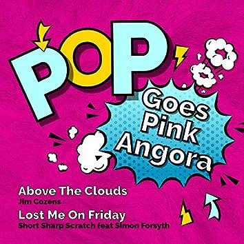 Pop Goes Pink Angora