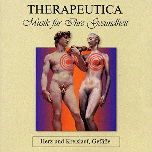 Therapeutica - Musik für Ihre Gesundheit - Vol. 1 (Herz und Kreislauf, Gefäße)