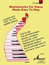 Masterworks for the Piano Made Easy to Play: World's Favorite Series #146