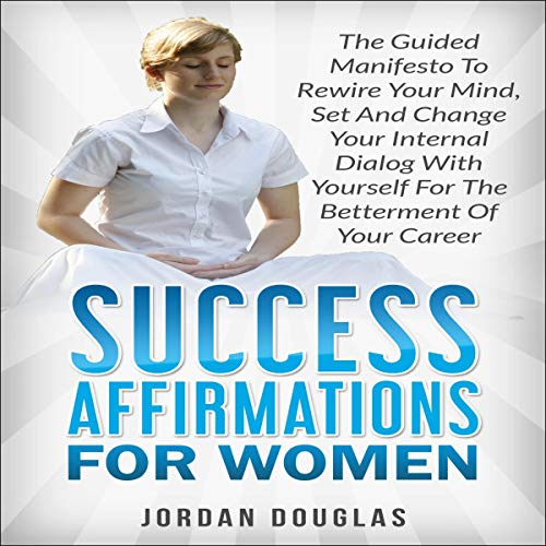 Success Affirmations for Women audiobook cover art
