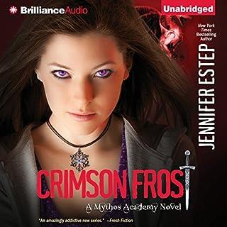 Crimson Frost     Mythos Academy, Book 4              Autor:                                                                                                                                 Jennifer Estep                               Sprecher:                                                                                                                                 Tara Sands                      Spieldauer: 10 Std.     2 Bewertungen     Gesamt 3,5