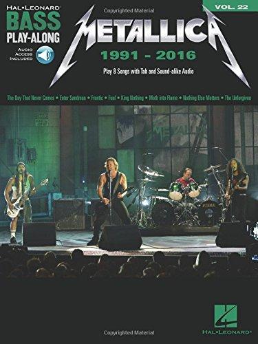 Bass Play-Along Volume 22: Metallica 1991-2016 (Book/Online Audio) (Hal Leonard Bass Play-along, Band 22)