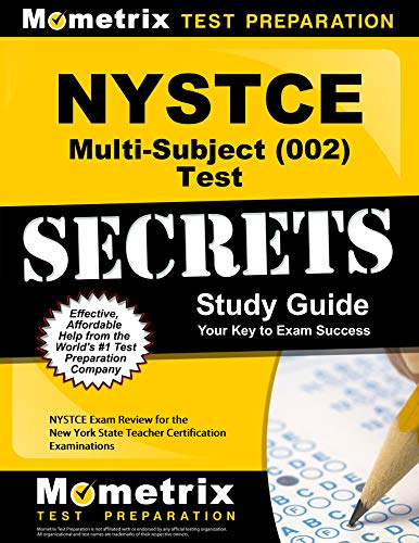Nystce Multi Subject 002 Test Secrets Study Guide Nystce Exam Review For The New York State Teacher Certification Examinations