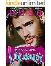 Vic Vaughn is Vicious