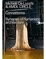 Michele de Lucchi & Amdl Circle: Connettoma: Synapsis of Humanistic Architecture