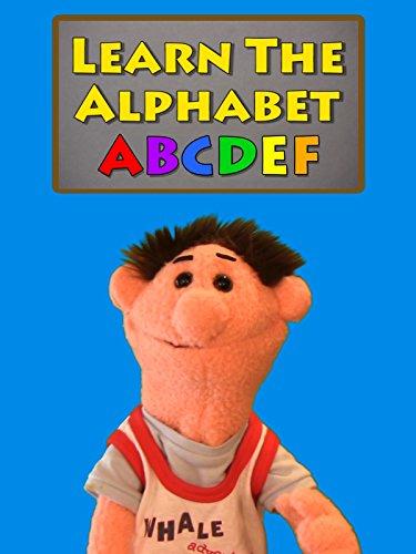 Learn The Alphabet - Letters A-B-C-D-E-F [OV]