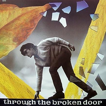 壊れた扉から THROUGH THE BROKEN DOOR (アナログ)