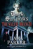 Dark Shadows: The Salem Branch (Dark Shadows, 2)