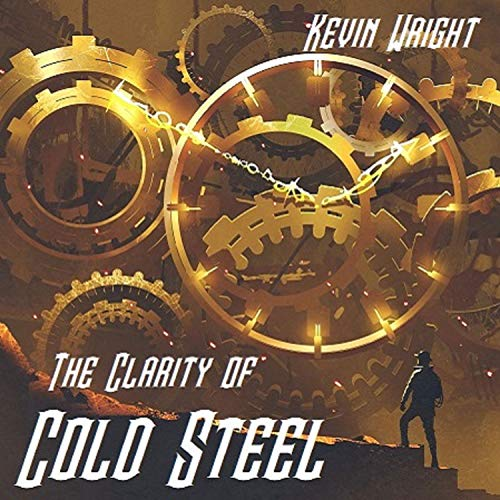 The Clarity of Cold Steel audiobook cover art