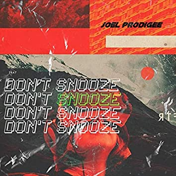 Don't Snooze