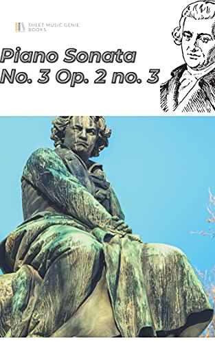 Beethoven Piano Sonata no. 3 in C major, Op. 2 no. 3 sheet music score (English Edition)