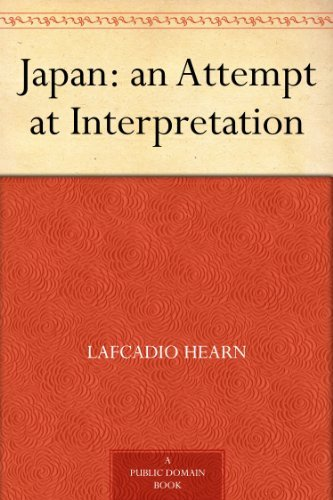 Japan: an Attempt at Interpretation (English Edition)の詳細を見る