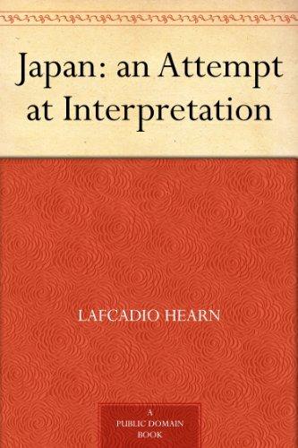 Japan: an Attempt at Interpretation (English Edition)の詳細を見る