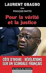 Pour la vérité et la justice de Laurent Gbagbo