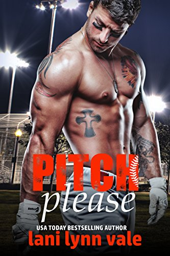Pitch Please (There's No Crying in Baseball Book 1) (English Edition)