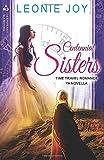 Centennial Sisters: YA Time Travel Romance Novella