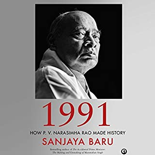 1991     How P. V. Narasimha Rao Made History              Written by:                                                                                                                                 Sanjaya Baru                               Narrated by:                                                                                                                                 Avinash Kumar Singh                      Length: 5 hrs and 25 mins     41 ratings     Overall 4.5