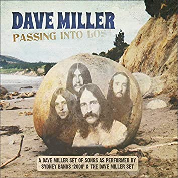 Passing into Lost (A Dave Miller Set of Songs as Performed by Sydney Bands '2000' & the Dave Miller Set)