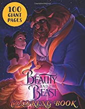 Beauty and the Beast Coloring books: WOW FANTANSIC and ADORABLE coloring book! Coloring your own : Beauty and the Beast