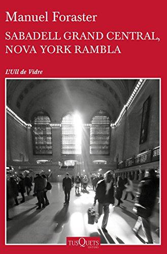 Sabadell Grand Central, Nova York Rambla (Catalan Edition)