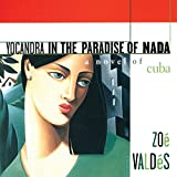 Yocandra in the Paradise of Nada: A Novel of Cuba