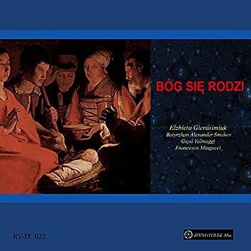 Bóg Się Rodzi (feat. Batyrzhan Alexander Smakov, Guya Valmaggi, Francesco Mingucci)