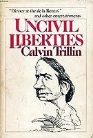 Uncivil Liberties 0899190979 Book Cover