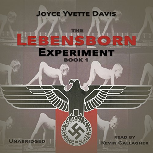 The Lebensborn Experiment audiobook cover art