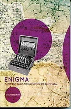 Paperback Enigma: Apuntes Para Un Discurso De Ruptura Book