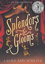By Laura Amy Schlitz Splendors and Glooms (Reprint) [Paperback]