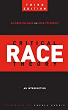 Critical Race Theory (Third Edition): An Introduction (Critical America, 20)