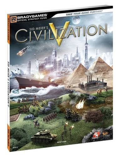 Civilization V Official Strategy Guide (Bradygames Official Strategy Guides)