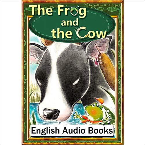 『The Frog and the Cow(カエルとウシのお話し・英語版)』のカバーアート