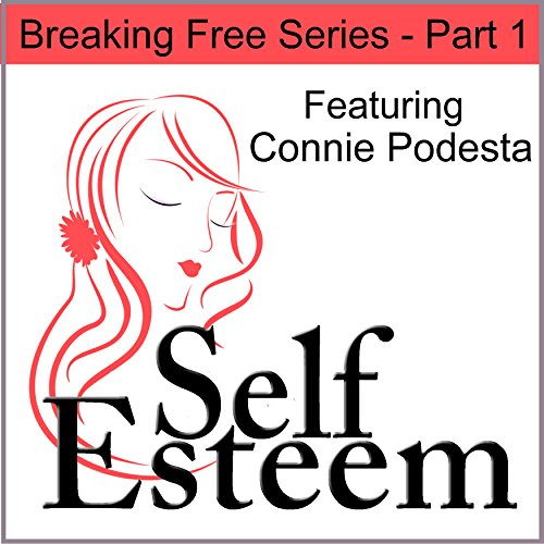 Self-Esteem Series, Part 1 audiobook cover art