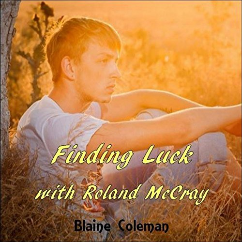 Finding Luck with Roland McCray audiobook cover art