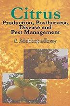 Citrus: Production, Post Harvest,  Disease and Pest Management