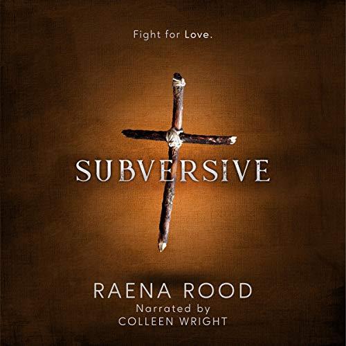Subversive Audiobook By Raena Rood cover art