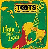 Songtexte von Toots & The Maytals - Light Your Light