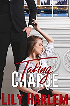 Taking Charge by [Lily Harlem]