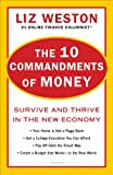 the 10 commandments of money: survive and thrive in the new economy (english edition)