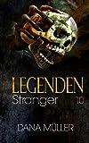 Legenden 10: Stranger
