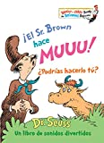 ¡el Sr. Brown Hace Muuu! ¿podrías Hacerlo Tú? (Bright and Early Books for Beginning Beginners)